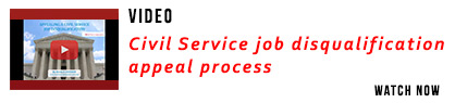Civil Service job disqualification appeal process